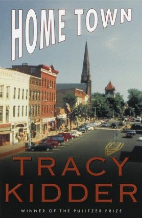 Home Town. Tracy Kidder