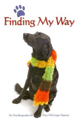 Finding My Way : An Autobiography. May McGregor Bourret