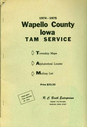 Wapello County Iowa TAM Service 1974-1975 : Township Maps - Alphabetical Locater - Mailing List....