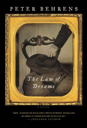 The Law of Dreams: A Novel. Peter Behrens
