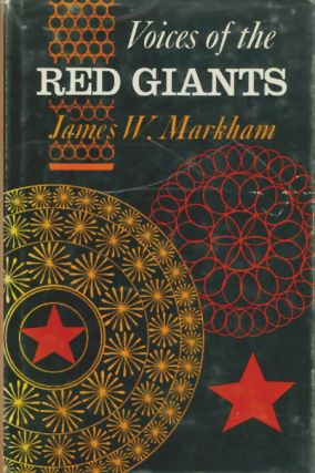 Voices of the Red Giants : Communications in Russia and China. James W. Markham