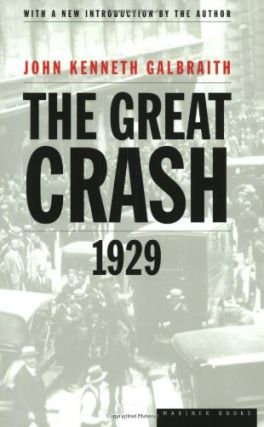 The Great Crash of 1929. John Kenneth Galbraith