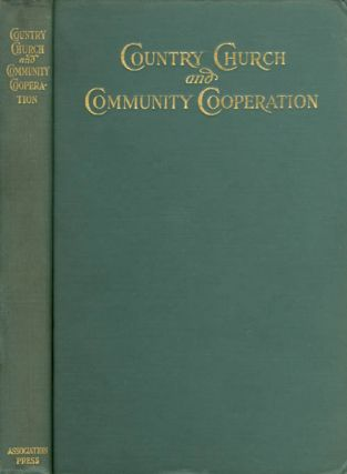The Country Church and Community Cooperation. Henry Israel