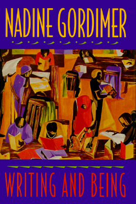 Writing and Being. Nadine Gordimer