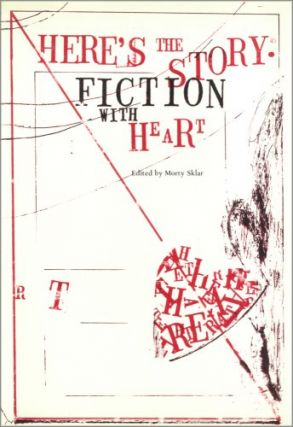 Here's the Story: Fiction With Heart. Morty Sklar