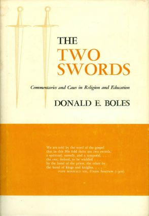 The Two Swords : Commentaries and Cases in Religion and Education. Donald E. Boles