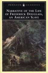 Narrative of the Life of Frederick Douglass. Frederick Douglass