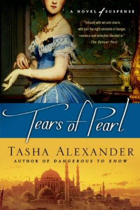 Tears of Pearl. Tasha Alexander