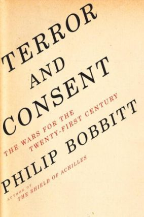 Terror and Consent. Philip Bobbitt