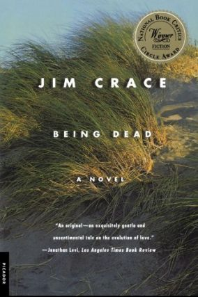 Being Dead. Jim Crace