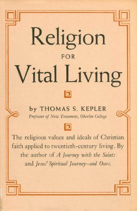 Religion for Vital Living. Thomas S. Kepler