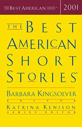 The Best American Short Stories 2001. Best American Series, Barbara Kingsolver