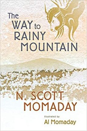 The Way to Rainy Mountain. N. Scott Momaday