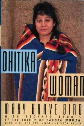 Ohitika Woman. Mary Brave Bird