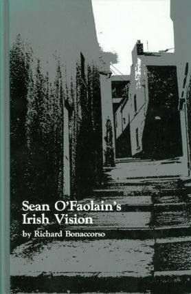 Sean O'Faolain's Irish Vision. Richard Bonaccorso