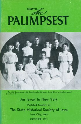 The Palimpsest - Volume 52 Number 10 - October 1971. William J. Petersen