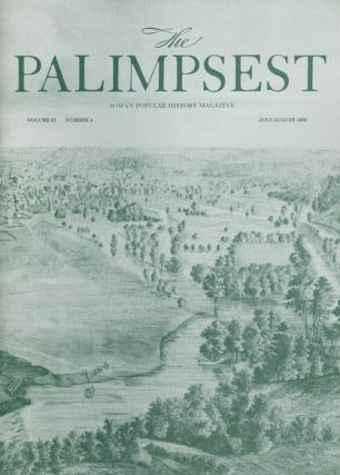 The Palimpsest - Volume 67 Number 4 - July/August 1986. Mary K. Fredericksen