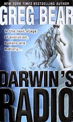 Darwin's Radio. Greg Bear