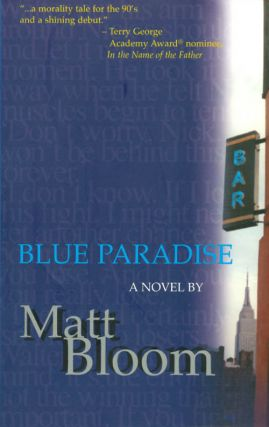 Blue Paradise. Matt Bloom