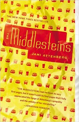 The Middlesteins. Jami Attenberg