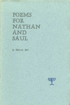 Poems for Nathan and Saul. Marvin Bell