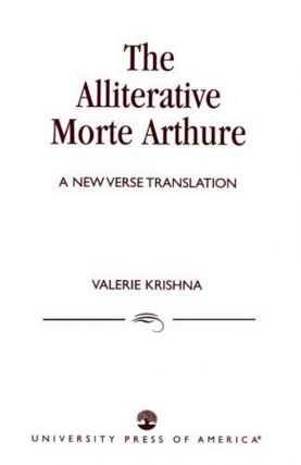 "The Alliterative ""Morte Arthure"" Valerie Krishna"