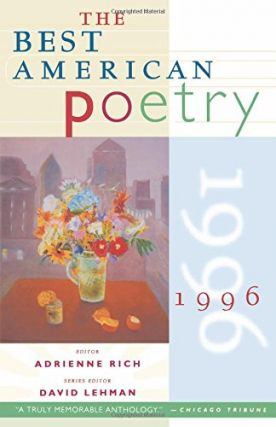 The Best American Poetry 1996. Best American Series, Adrienne Rich