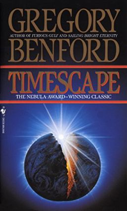 Timescape: A Novel. Gregory Benford