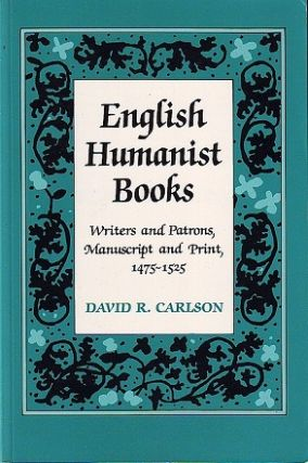 English Humanist Books. David R. Carlson