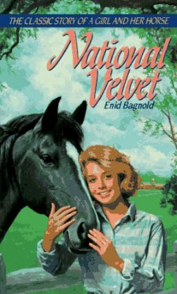 National Velvet. Enid Bagnold