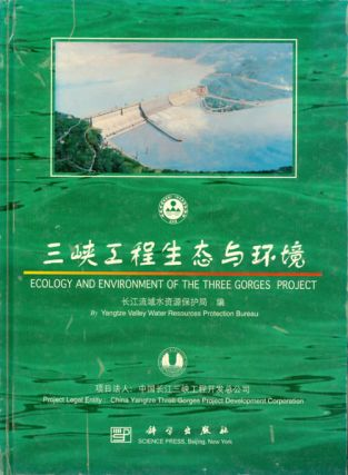 Ecology and Environment of the Three Gorges Project. Yangtze Valley Water Resources Protection...
