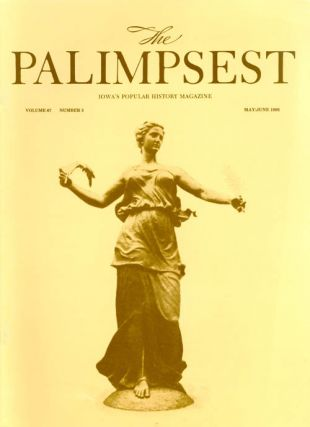 The Palimpsest - Volume 67 Number 3 - May/June 1986. Mary K. Fredericksen