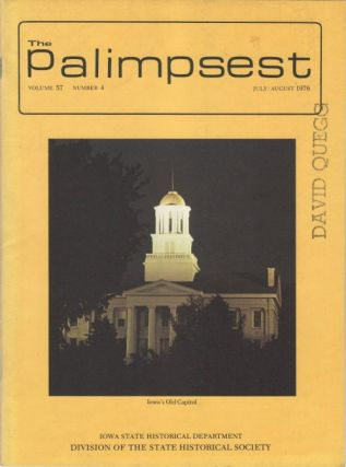 The Palimpsest - Volume 57 Number 4 - July/August 1976. L. Edward Purcell