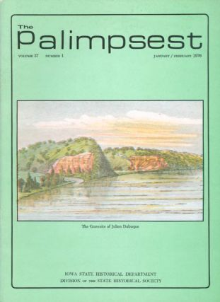 The Palimpsest - Volume 57 Number 1 - January/February 1976. L. Edward Purcell