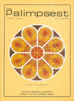 The Palimpsest - Volume 56 Number 4 - July/August 1975. L. Edward Purcell