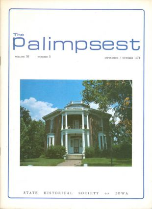 The Palimpsest - Volume 55 Number 5 - September/October 1974. L. Edward Purcell