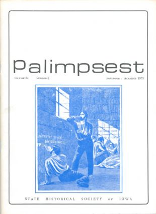 The Palimpsest - Volume 54 Number 6 - November/December 1973. L. Edward Purcell