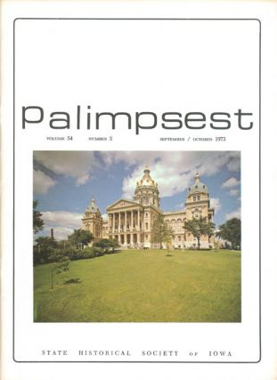 The Palimpsest - Volume 54 Number 5 - September/October 1973. L. Edward Purcell