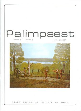 The Palimpsest - Volume 54 Number 3 - May/June 1973. L. Edward Purcell