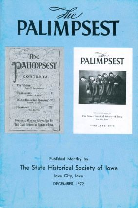 The Palimpsest - Volume 53 Number 12 - December 1972. Peter T. Harstad, L. Edward Purcell