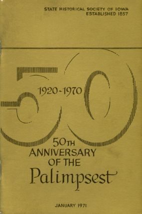 The Palimpsest - Volume 52 Number 1 - January 1971. William J. Petersen
