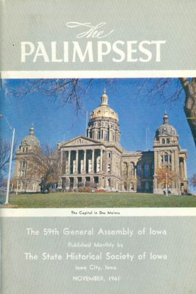 The Palimpsest - Volume 42 Number 11 - November 1961. William J. Petersen