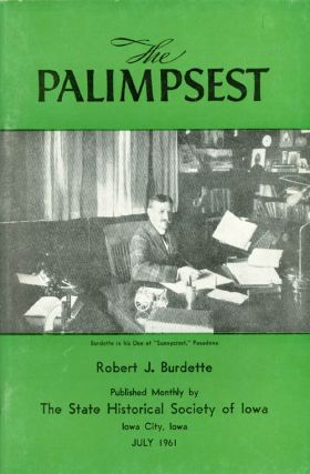 The Palimpsest - Volume 42 Number 7 - July 1961. William J. Petersen