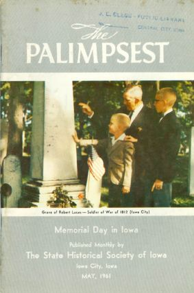 The Palimpsest - Volume 42 Number 5 - May 1961. William J. Petersen