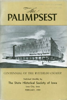 The Palimpsest - Volume 40 Number 2 - February 1959. William J. Petersen