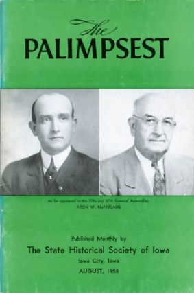 The Palimpsest - Volume 39 Number 8 - August 1958. William J. Petersen