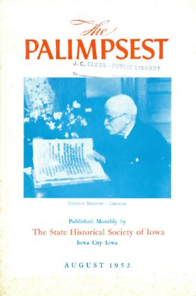 The Palimpsest - Volume 33 Number 8 - August 1952. William J. Petersen