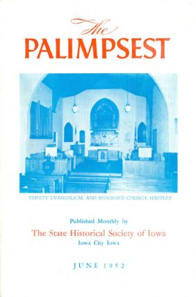 The Palimpsest - Volume 33 Number 6 - June 1952. William J. Petersen