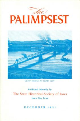 The Palimpsest - Volume 32 Number 12 - December 1951. William J. Petersen