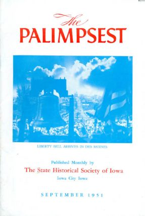 The Palimpsest - Volume 32 Number 9 - September 1951. William J. Petersen